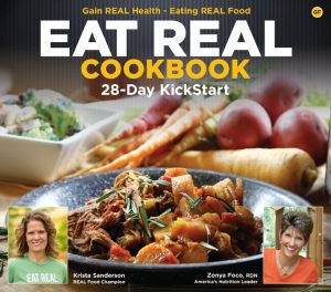 Sept 1 eat real cookbook the good life then join us on a nothing processed journey that focuses on wholesome and delicious real food with its variety of health boosting nutrients forumfinder Gallery